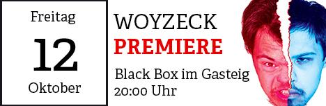 Die Premiere von Woyzeck am 12. Oktober 2018, um 20:00 Uhr, in der Black Box im Gasteig